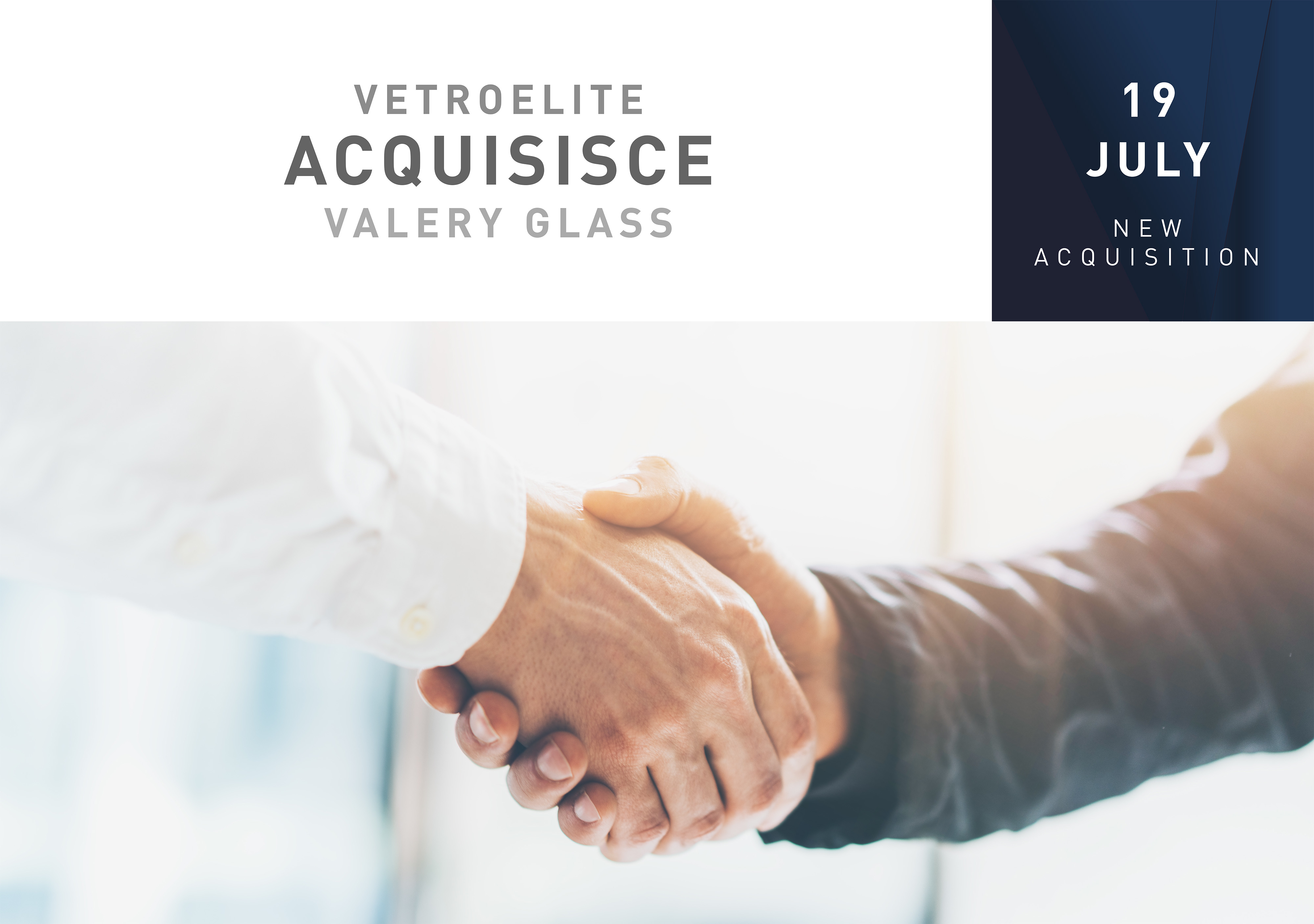 Vetroelite announced the acquisition of Valery Glass - Vetroelite
